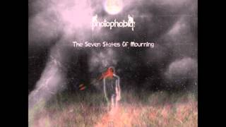 Photophobia - The Seven States Of Mourning [Full Album]