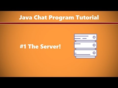 Java Chat Program Tutorial #1 - Setting Up The Server