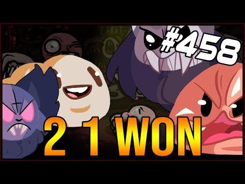 2 1 Won - The Binding Of Isaac: Afterbirth+ #458