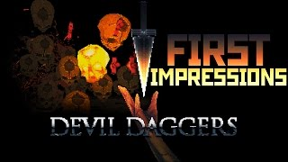 Devil Daggers | First Impressions