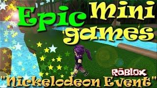 ROBLOX | Epic Minigames | Nickelodeon Event | KatchingKatie | SallyGreenGamer