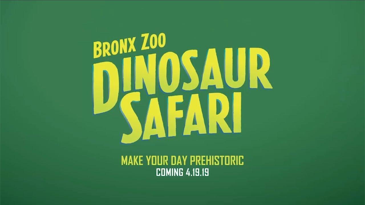 Dinosaur Safari - Bronx Zoo