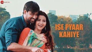 Ise Pyaar Kahiye - Official Music Video | Vivek Singh & Meenakshi Pandey | Gaurav-Sandeep | Avnish