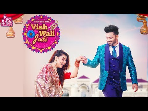 viah-wali-jodi-|-(-full-hd)-|-resham-singh-anmol-|-new-punjabi-songs-2019-|-latest-punjabi-songs