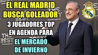 EL REAL MADRID BUSCA FICHAR A UN GOLEADOR TOP PARA EL MERCADO DE INVIERNO: LAS TRES OPCIONES