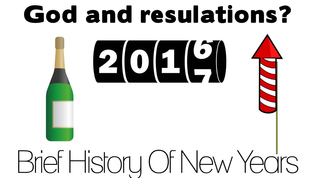 God And New Year's resolutions? (A Brief History Of New ...