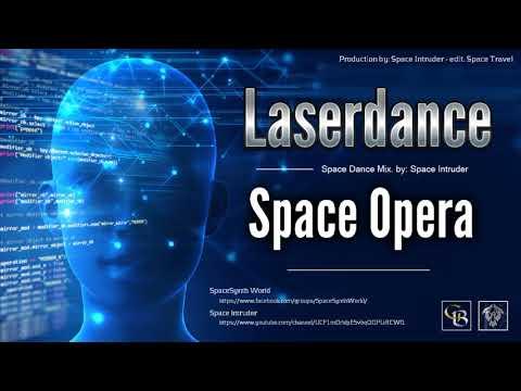 ✯ Laserdance - Space Opera (Space Dance Mix. By: Space Intruder) Edit.2k18