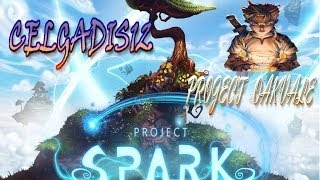 PROJECT SPARK Gameplay | PROJECT OAKVALE ALBION | #1