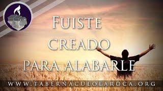 Pastor Carlos Morales - Fuiste Creado Para Alabarle