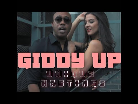 Unique Hastings - Giddy Up (Music Video)