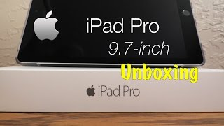 Apple iPad Pro 9.7 inch unboxing | Space Gray Edition
