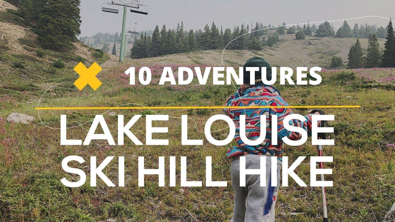 Lake Louise Ski Hill Hike Planner | Best Family Hikes near Lake Louise, AB  in Banff National Park