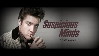 Suspicious Minds Elvis Presley - Lyrics