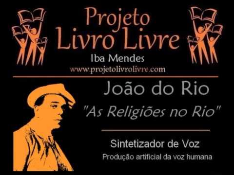 AUDIOLIVRO: As Religiões do Rio, de João do Rio