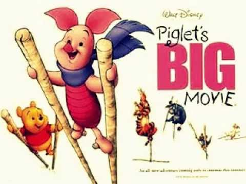 Piglet`s Big Movie-With A Few Good Friends
