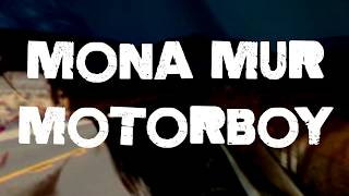 MONA MUR - Motorboy OFFICIAL VIDEO TEASER