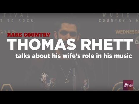 Thomas Rhett Talks About His Wife's Role in His Music