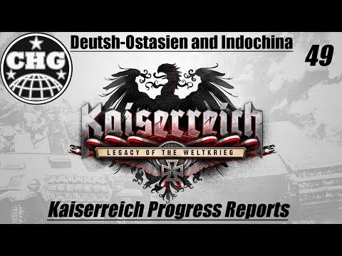 Kaiserreich Progress Report 49 - Deutsch-Ostasien (German East Asia) and Indochina
