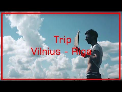 Trip.  Vilnius - Riga