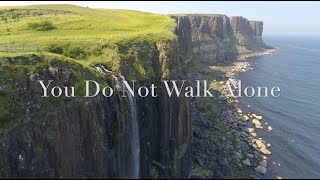 """""""You Do Not Walk Alone"""" by Elaine Hagenberg"""