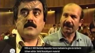 ANS-in Qızıl Fondu 1993-cü il Gəncə hadisələri. Milli Məclisdə müzakirə edilir