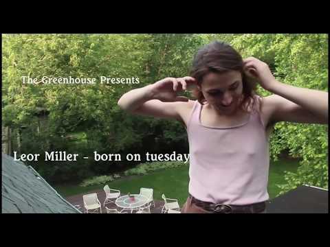 Leor Miller - born on tuesday