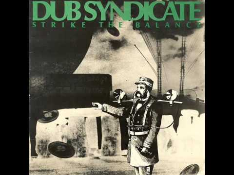 Dub Syndicate ‎– Strike The Balance (1989)