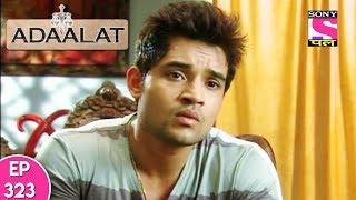 Adaalat - अदालत - Episode 323 - 11th August, 2017