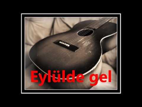 EYLÜL DE GEL KARAOKE