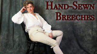 18th century Menswear: Hand Sewing Breeches