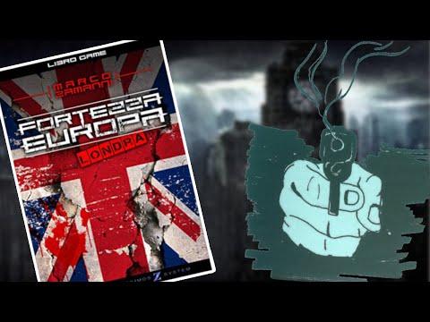 Un libro game più UNICO che raro - Fortezza Europa: Londra