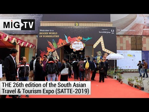 The 26th edition of the South Asian Travel and Tourism Expo (SATTE-2019)