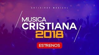 NUEVO MIX 2018 | LO MEJOR DE LA MUSICA CRISTIANA