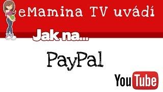 eMaminaTV: Jak si založit PayPal účet? (1)
