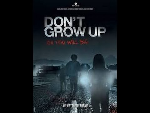 Dont Grow Up مترجم 2015