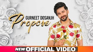 Propose (Official Video) | Gurneet Dosanjh | Desi Crew | Latest Punjabi Songs 2019 | Speed Records