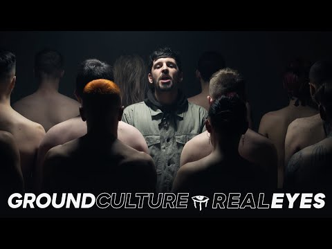 GroundCulture - REALEYES (Official Music Video)