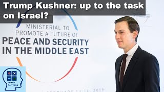 Can Jared Kushner solve the Israeli-Palestinian Crisis? We ask an Israeli for Yang [NFY Clip]