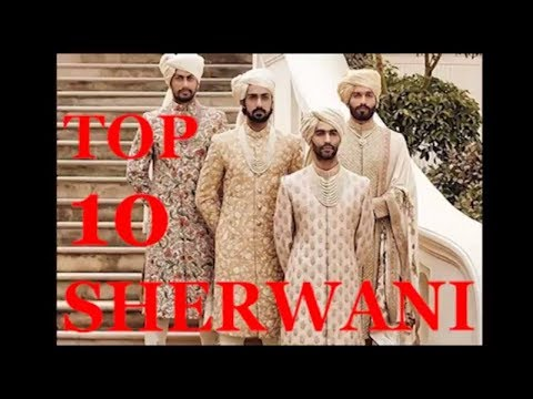 TOP 10 SHERWANI DESIGNS WITH DESIGNER SHERWANI FOR GROOM