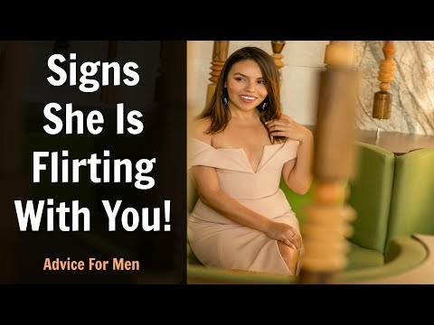 Signs She's Flirting With You! - Dating Advice For Men.