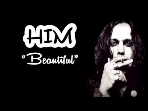 HIM - Beautiful (lyrics)