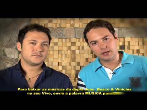 João Bosco & Vinícius -- Baixe no seu celular Vivo!