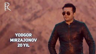 Скачать Yodgor Mirzajonov 20 Yil Ёдгор Мирзажонов 20 йил