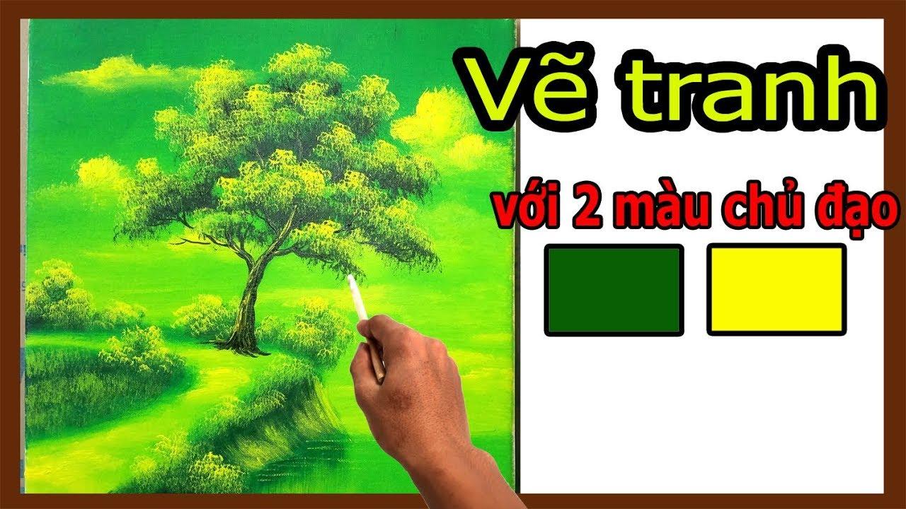 học vẽ tranh - 1 bức tranh đơn giản bằng 2 màu chủ đạo. ( Khóa dạy vẽ tranh online miễn phí)
