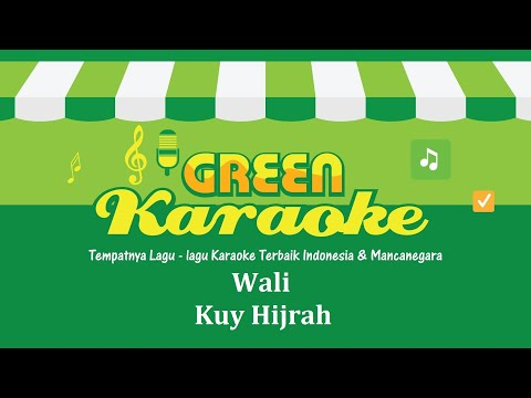 Wali - Kuy Hijrah (Karaoke)