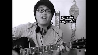 Afgan - Jodoh Pasti Bertemu Acoustic Cover by Dzul Izzat (with Chords Tutorial)