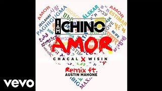Video IAmChino - AMOR (REMIX) OFFICIAL AUDIO ft. Chacal, Wisin, Austin Mahone download MP3, 3GP, MP4, WEBM, AVI, FLV April 2018