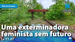 Uma exterminadora feminista sem futuro | Lc 11.27