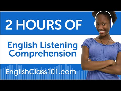 2 Hours of English Listening Comprehension thumbnail