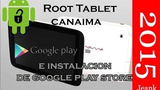 Root tablet canaima TR10CS1 TR10RS1 TR10RS1_I  TR10RS1_1e instalacion de Googl